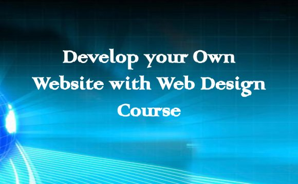 Develop your Own Website with