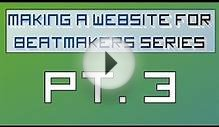 Making a Website for Beatmakers - Part 3 of 10