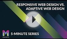 Responsive vs. Adaptive Web Design | 5-Minute Series