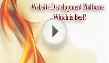 Website Development Platforms – Which is Best?
